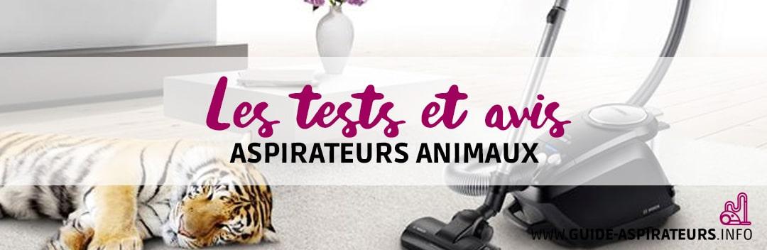 test aspirateurs animaux