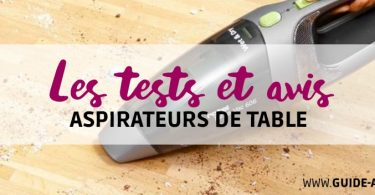 test aspirateurs de table