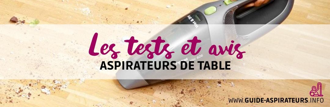 test aspirateurs de table