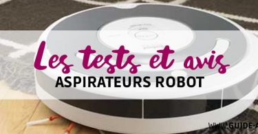 test aspirateurs robot