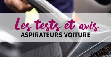 test aspirateurs voiture