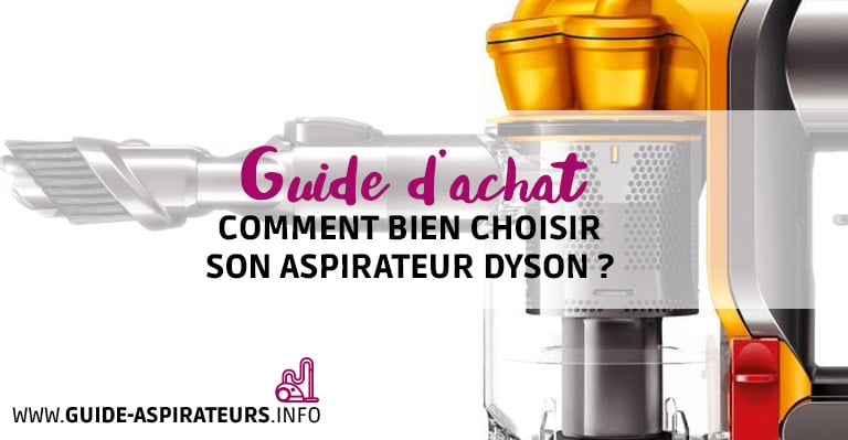 choisir un aspirateur dyson nos conseils et astuces. Black Bedroom Furniture Sets. Home Design Ideas